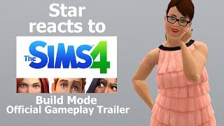Star Reacts To The Sims 4; Build Mode Official Gameplay Trailer