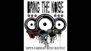 Download Bring The Noise - Open Format Beat Battle: Feat. Tres-Doce, Emcee Suspense & IllxDesign MP3 song and Music Video