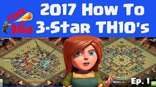 Clash of Clans Update :  Powerful 2017 Townhall 10  3-Star Strategies