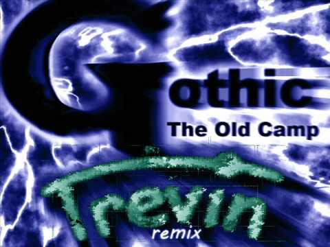 Kai Rosenkranz - The Old Camp (Gothic Soundtrack - Trevin Remix)