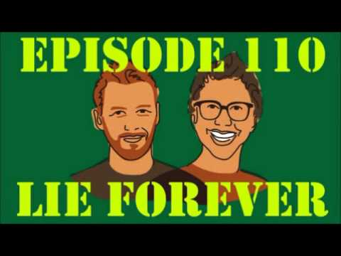 If I Were You - Episode 110: Lie Forever (Jake and Amir Podcast)