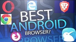 Best Android Browser in 2019?