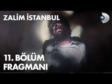 ZALİM İSTANBUL 11. BÖLÜM FRAGMANI