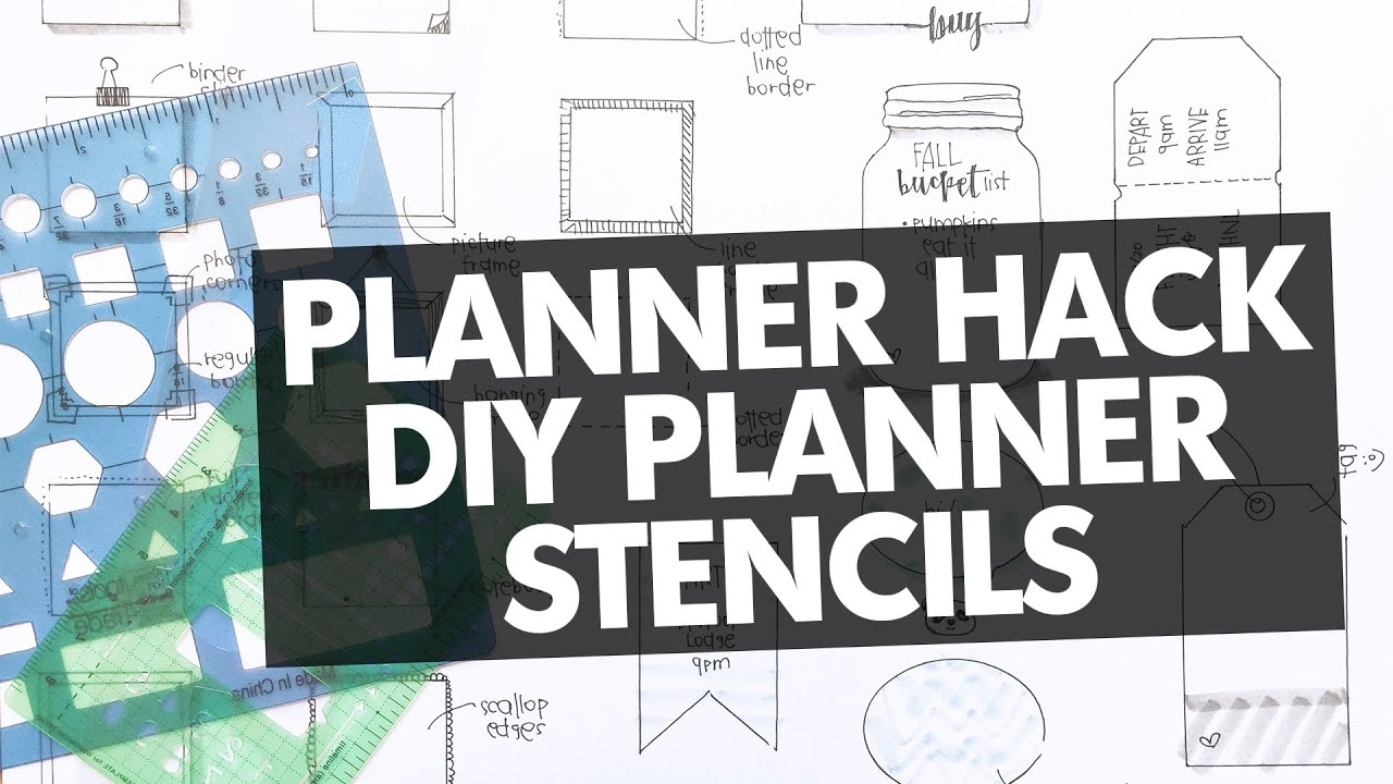 Planner Hack: DIY Planner Stencils - YouTube Happy Planner