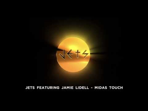 JETS feat. Jamie Lidell  - Midas Touch