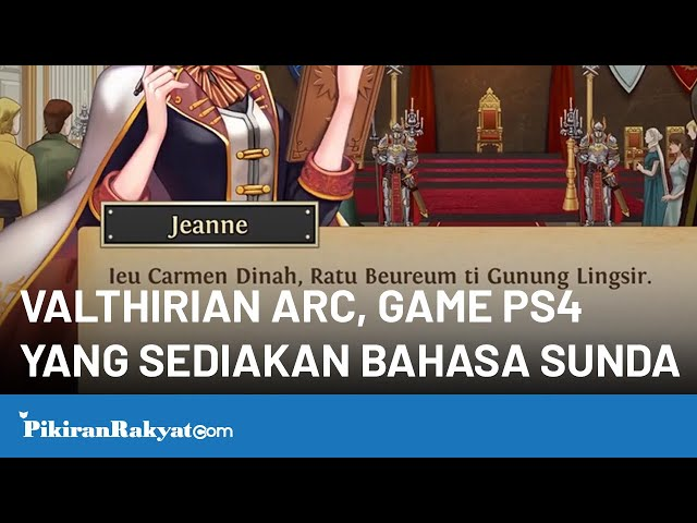 Game Valthirian Arc: Hero School Story, Game Playstation 4 dengan Bahasa Sunda