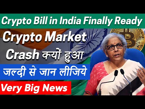Crypto Bill in India Finally Ready   Why Crypto Market is Down Today   Best Cryptocurrency To Invest