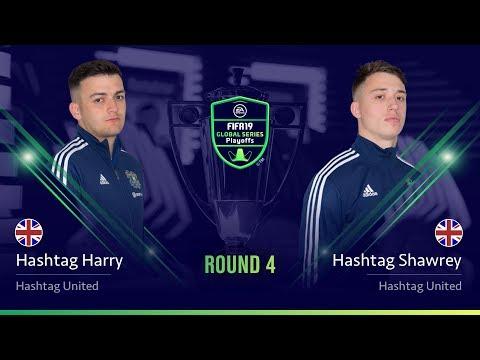 Hashtag Harry Vs Hashtag Shawrey - Round 4 FIFA 19 Global Series Xbox Playoffs