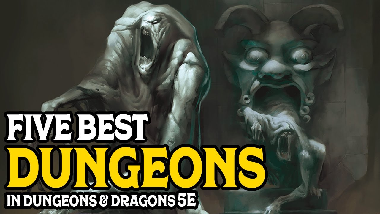 The Five Best Dungeons Published for D&D 5e