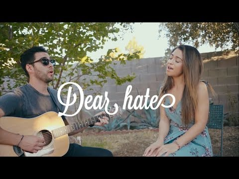 Dear Hate- Maren Morris (Cover)