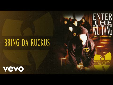 Wu-Tang Clan - Bring Da Ruckus (Audio)
