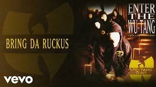 Watch WuTang Clan Bring Da Ruckus video