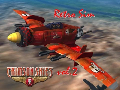 Retro Sim - Crimson Skies vol.2 Adventures in the sky