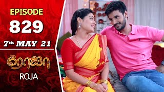 ROJA Serial | Episode 829 | 7th May 2021 | Priyanka | Sibbu Suryan | Saregama TV Shows Tamil