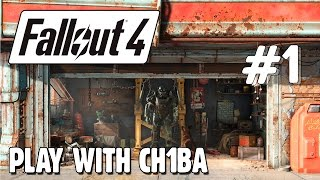 Play with Ch1ba - Fallout 4 - 1 Начало долгого приключения