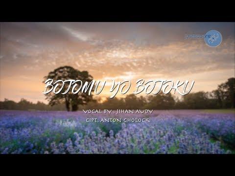 Jihan Audy - Bojomu Yo Bojoku (Official Lyric Video JUSTSQUARE)