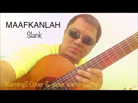 Maafkanlah - slank - cover by benk