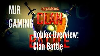 [MJR GAMING] Roblox Overview: Clan Battle