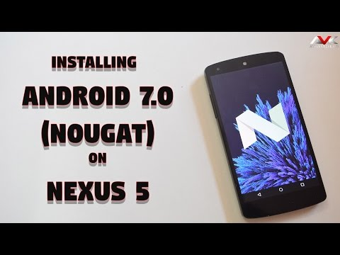 Installing Android 7.0 (Nougat) On Nexus 5