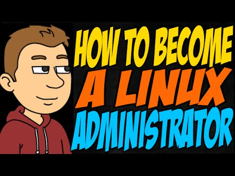 How to Become a Linux Administrator