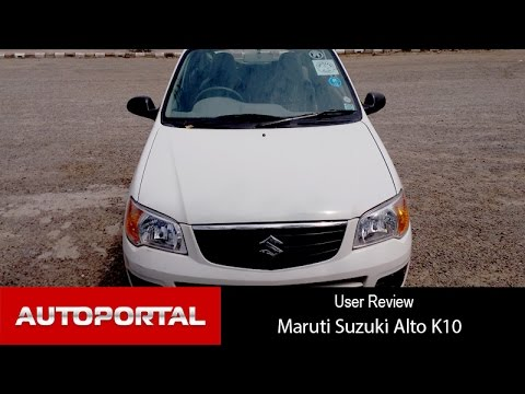 Maruti Suzuki Alto K10 User Review - 'cost effective' - Autoportal
