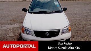 Maruti Suzuki Alto K10 User Review - 'cost effective' - Autoportal