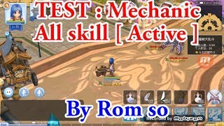 Ragnarok Mobile [ Sv.China ] : CBT - Test all skill [ Active ] - Mechanic