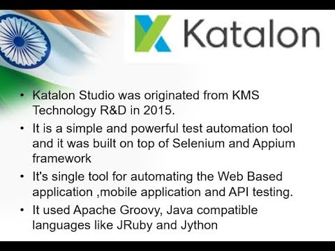 Top 3 Open Source Automation Tools/Framework in 2018 !! (Number 2 - Katalon  Studio)