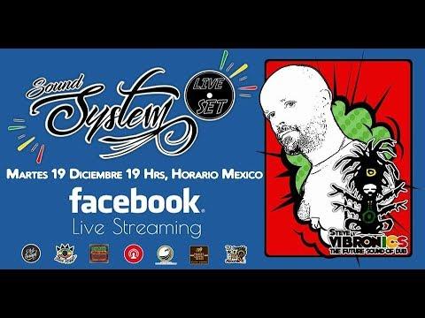 Steve Vibronics Sound System Live Set 1