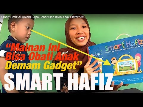 Smart Hafiz Al-Qolam - Apa Benar Bisa Bikin Anak Pintar??!!!