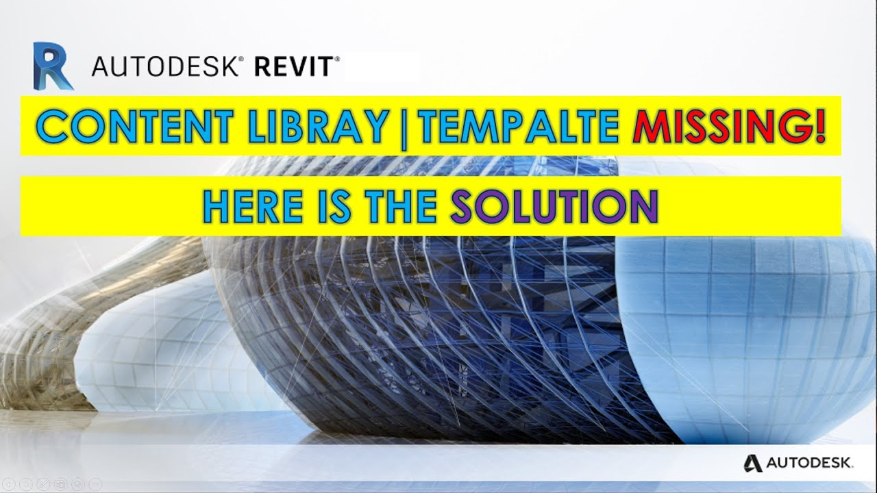 REVIT SOLUTION: CONTENT LIBRARY (TEMPLATE & FAMILIES) NOT FOUND IN REVIT