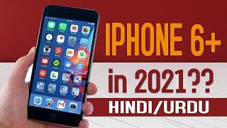 Iphone 6 plus in 2021 Still worth it Urdu Hindi review