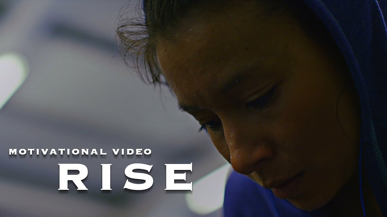 It is time to RISE - Motivational Video