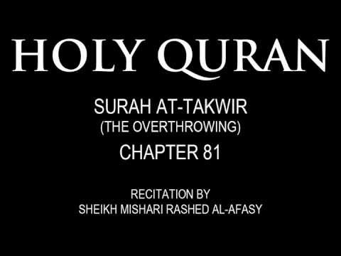HOLY QURAN: SURAH AT-TAKWIR( THE OVERTHROWNING) CHAPTER 81