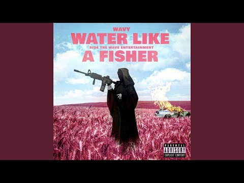 Water Like A Fisher