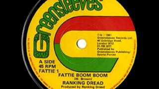 RANKING DREAD - Fattie boom boom + dub boom (1981 Greensleeves)