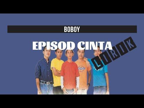 Boboy - Episod Cinta (Lirik)
