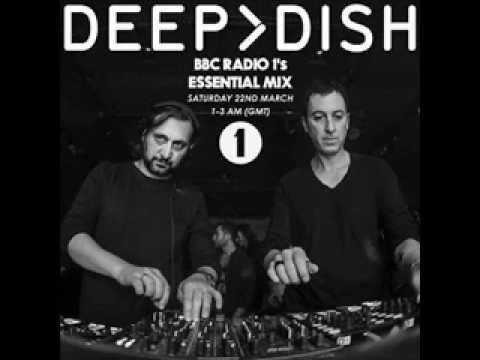 Deep Dish - Essential mix 2014 - 03 - 22