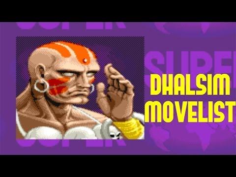 Super Street Fighter II: Turbo - Dhalsim Move List