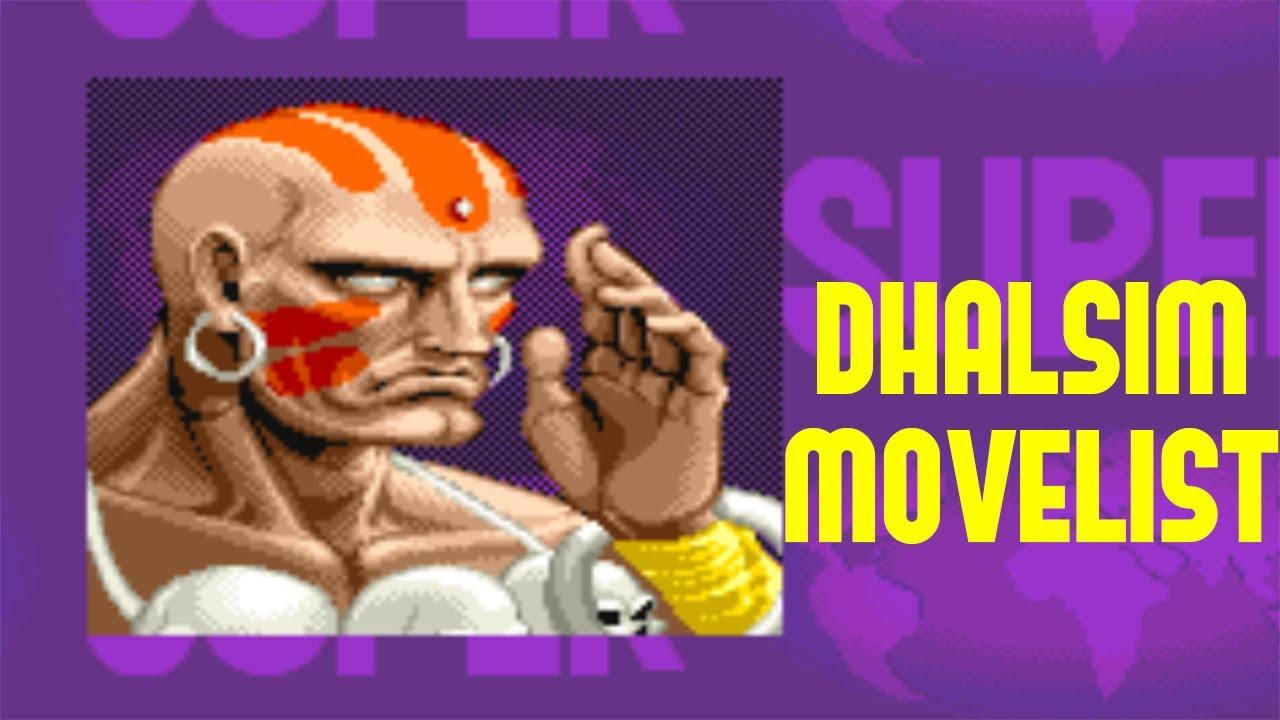 Super Street Fighter Ii Turbo Dhalsim Move List Youtube