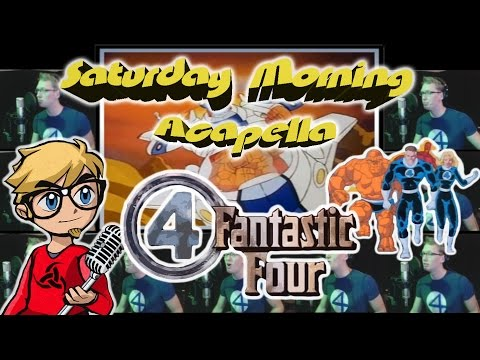 Fantastic Four The Animated Series - Saturday Morning Acapella