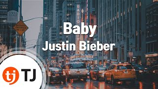 [TJ노래방] Baby - Justin Bieber (Baby - Justin Bieber) / TJ Karaoke