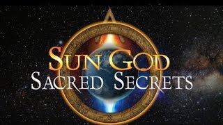 Sun God Sacred Secrets Book Trailer
