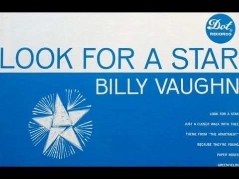 Look For A Star - Billy Vaughn And His Orchestra
