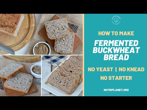 How To Make Fermented Buckwheat Bread