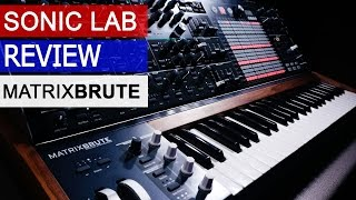 Arturia MatrixBrute Review - Sonic LAB