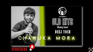 OlD Hits ( Mashup Cover ) - Chanuka Mora - [ DeeJ Yosh ] 96 Bpm