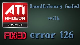 How to fix ''LoadLibrary failed with error 126'' in windows [HD + Narration]