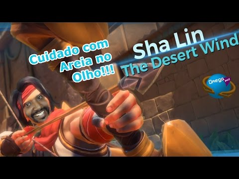 "Areia no Olho? Culpa do ""Sha Lin"" - Gameplay [Paladins] Omega Play"