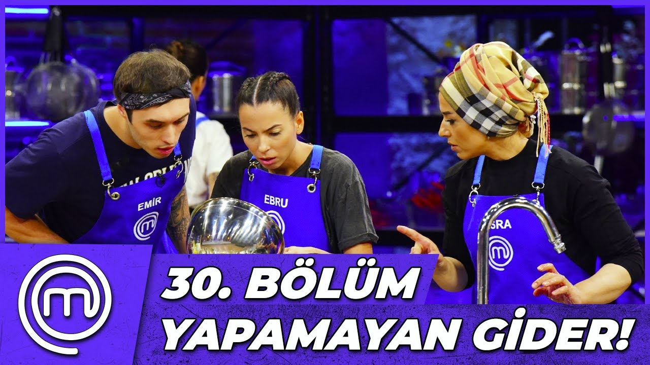 MasterChef Türkiye 30. Bölüm Özeti | İNANILMAZ MÜCADELE!